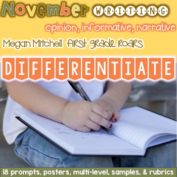 Writing Unit: Differentiated ~ November