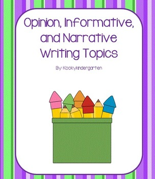 Opinion, Informative, and Narrative Writing Journal Topics