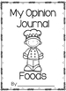 Opinion Writing Journal- Foods