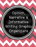 Opinion, Narrative & Informative Writing Graphic Organizers 2-6