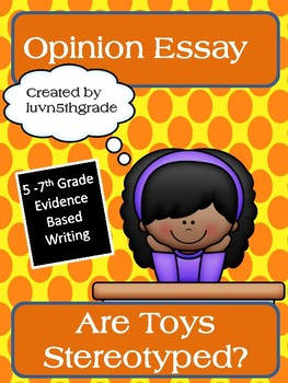 Opinion Paper & Persuasive Letter / Evidence Based Writing Assignment