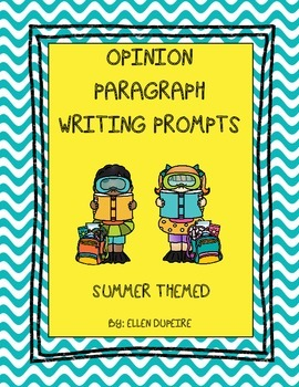Opinion Paragraph Writing Prompts- Summer Themed