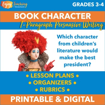 Opinion and Persuasive Paragraph Writing - Favorite Book Characters