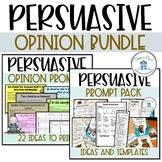 Opinion Persuasive Writing Bundle