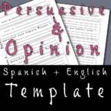 Opinion / Persuasive Writing Template (English and Spanish)