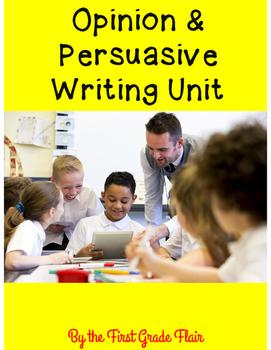 Opinion & Persuasive Writing Unit (Common Core Aligned)