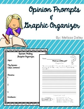 Opinion Writing Prompts and Graphic Organizer