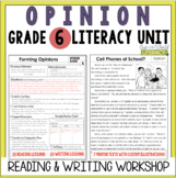 Opinion Writing and Reading Grade 6: 2nd Edition!