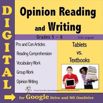 Opinion Writing and Opinion Reading DIGITAL Tablets vs. Textbooks - Google Drive