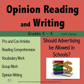 Opinion Writing and Opinion Reading - Should Advertising be Allowed in Schools?