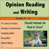 Opinion Writing and Opinion Reading - Should Animals be Kept in Zoos?