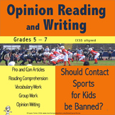 Opinion Writing and Opinion Reading - Should Contact Sports for Kids be Banned?