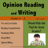 Opinion Writing and Opinion Reading - Should Kids Get Paid for Good Grades?