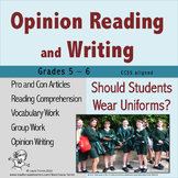 Opinion Writing and Opinion Reading - Should Students Wear