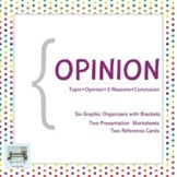 Opinion - Six Graphic Organizers with Brackets