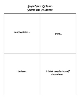 Opinion Stems for Students by Jennifer A. Gates