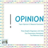 Opinion - Three Graphic Organizers with Hints