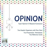 Opinion - Two Graphic Organizers with Flow Chart