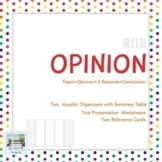 Opinion - Two Graphic Organizers with Summary Table