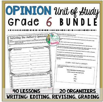 Opinion Unit of Study: Grade 6 BUNDLE