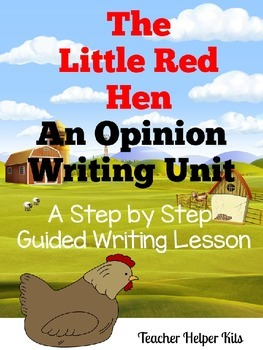 Opinion Writing Lesson-The Little Red Hen