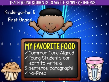Opinion Writing Lesson- My Favorite Food