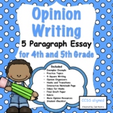 Opinion Writing 5 Paragraph Essay for 4th & 5th Grade