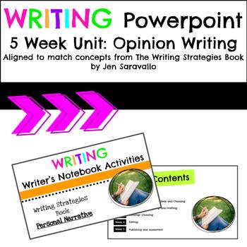 Opinion Writing 5 Week Unit