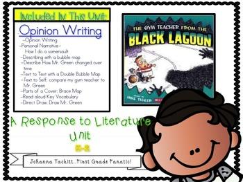 Opinion Writing: A Response To Literature The Gym Teacher