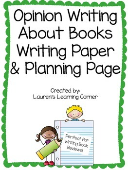 Opinion Writing About Books Writing Paper and Planning Page