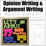 Opinion Writing & Argument Writing Bulletin Board Kit