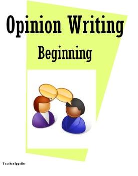 Opinion Writing: Beginning