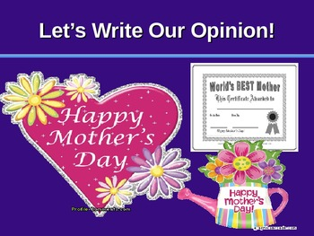 Opinion Writing - Best Mom - Powerpoint
