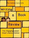 Book Review Opinion Writing: Grades 2,3,4,5-Fun,Engaging, No Prep Lesson