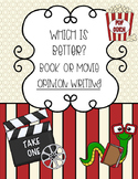 Opinion Writing: Book Vs. Movie