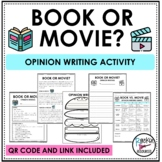 Opinion Writing: Book or Movie?