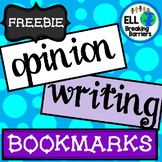 Opinion Writing Bookmarks, ELL Friendly, FREEBIE