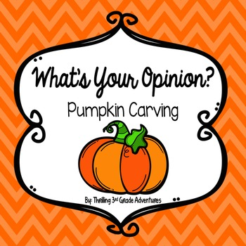Opinion Writing: Carving Pumpkins Freebie