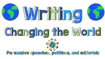 Opinion Writing - Changing the World Slides - Bend 1