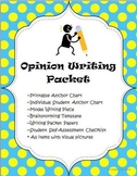 Opinion Writing Common Core Pack