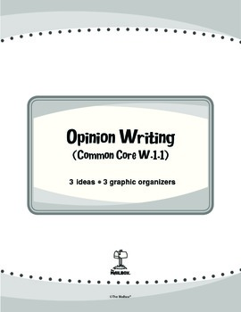 Opinion Writing (Common Core W.1.1)