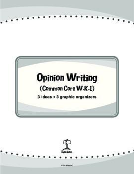 Opinion Writing (Common Core W.K.1)