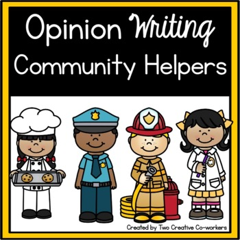 Opinion Writing: Community Helpers