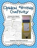 Opinion Writing Craftivity