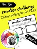 Opinion Writing: Curator Challenge