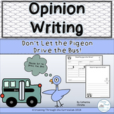 Opinion Writing- Don't Let the Pigeon Drive the Bus