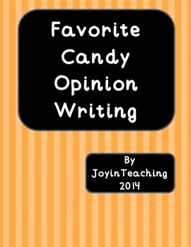 Opinion Writing:  Favorite Candy-poem, opinion paragraph/