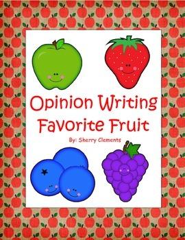 Opinion Writing: Favorite Fruit