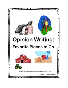 Opinion Writing: Favorite Places to Go (Settings)
