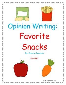 Opinion Writing: Favorite Snacks